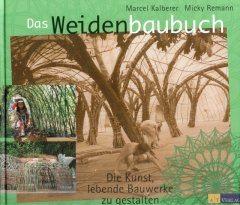Nationaal Vlechtmuseum - Das Weiden Baubuch